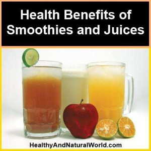 Health benefits of smoothies and juices