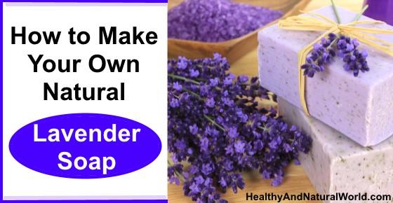 Making Natural Lavender Soap
