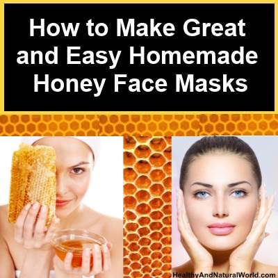 How to Make Great and Easy Homemade Honey Face Masks