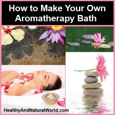 How to make your own aromatherapy bath