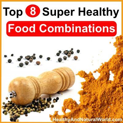 Top 8 Super Healthy Food Combinations