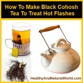 Black cohosh tea to trea hot flashes