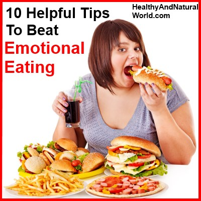 10 Helpful Tips To Beat Emotional Eating