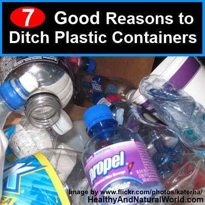 7 Good Reasons to Ditch Plastic Containers