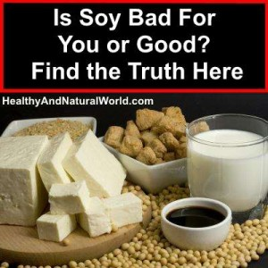 Is Soy Bad For You or Good? Find the Truth Here