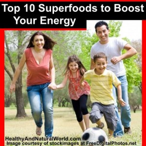 Top 10 Superfoods to Boost Your Energy