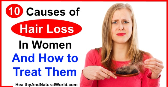 10 Causes of Hair Loss In Women and How to Treat Them  Healthy and
