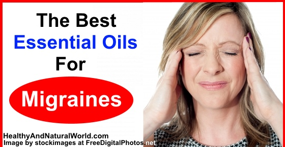 The Best Essential Oils For Migraines and Headaches