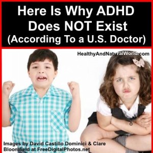 Here Is Why ADHD Does NOT Exist (According To a U.S. Doctor)
