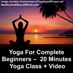 Yoga For Complete Beginners – 20 Minutes Yoga Class + Video