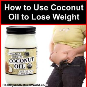 How to use coconut oil to lose weight How to lose weight on slimming world