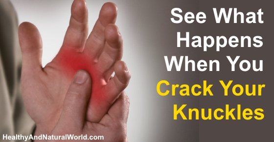 what happens when you crack your knuckles yahoo dating