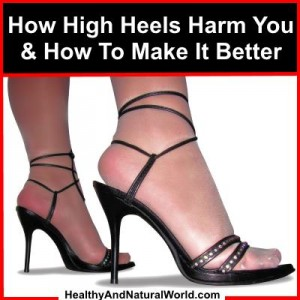 How High Heels Harm You And How To Make It Better