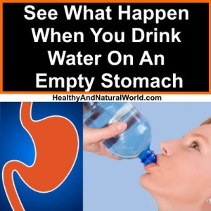 See What Happen When You Drink Water On An Empty Stomach