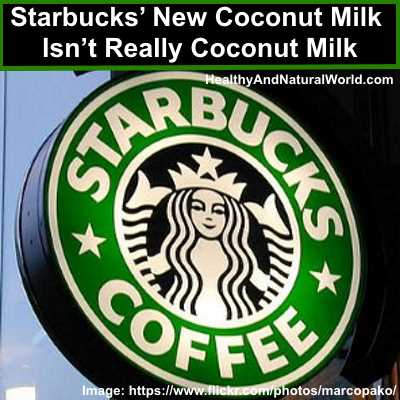 Starbucks' New Coconut Milk Isn't Really Coconut Milk