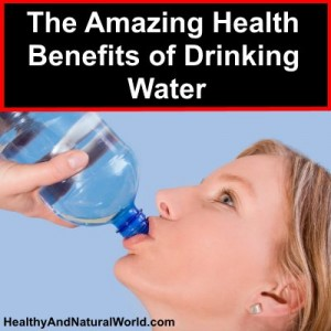 The Amazing Health Benefits of Drinking Water